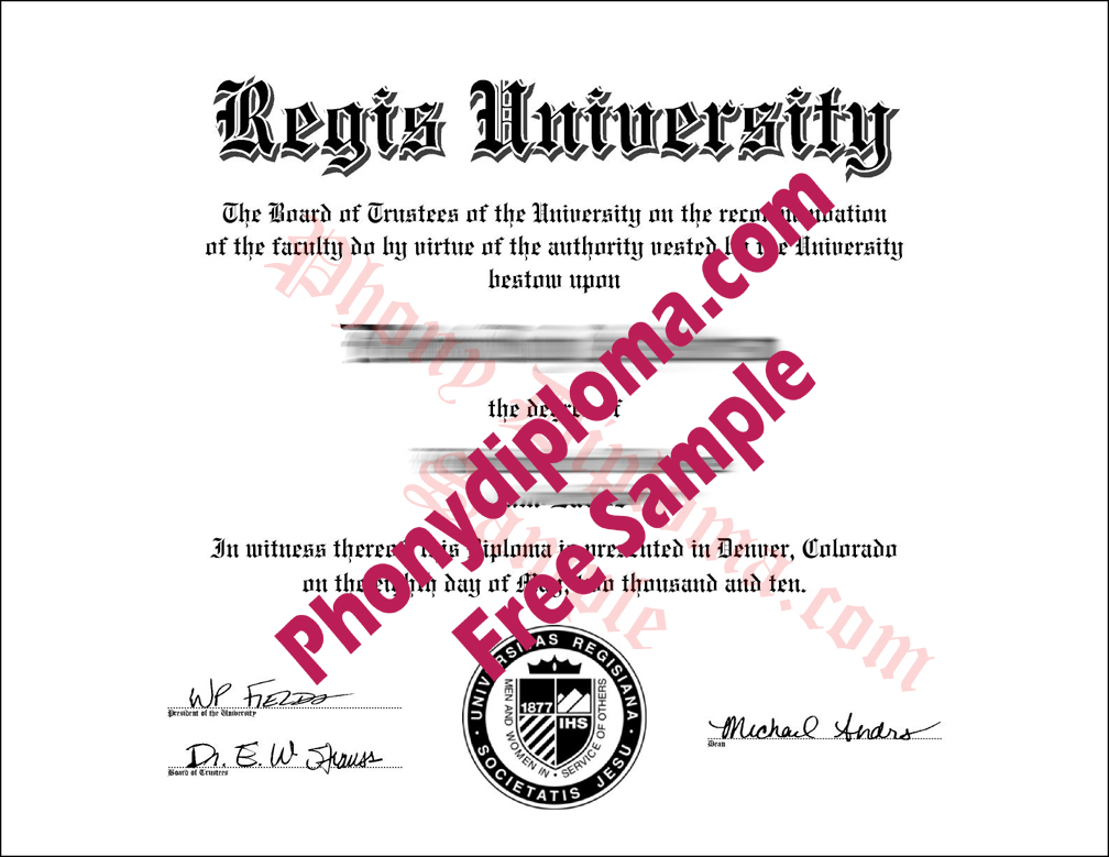 Regis University Free Sample From Phonydiploma