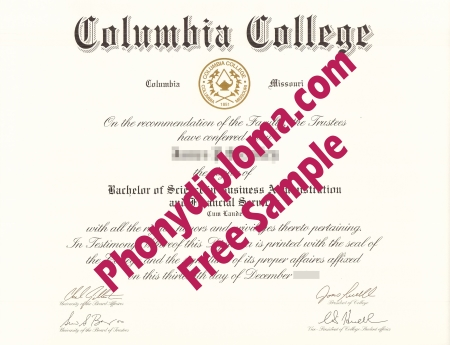Usa Columbia College Missouri And California Free Sample From Phonydiploma