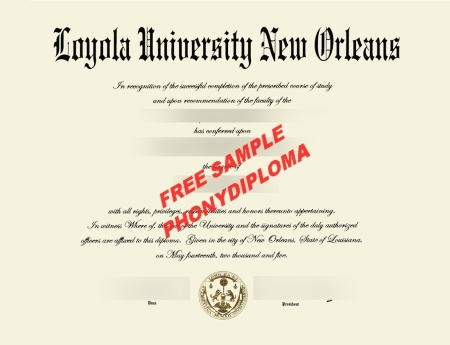 Usa Loyola University New Orleans Diploma Free Sample From Phonydiploma