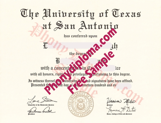 Usa Texas University Of Texas At San Antonio Fake Diploma From Phonydiploma