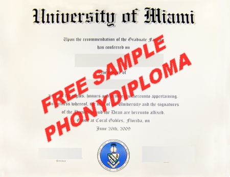 Usa University Of Miami Free Sample From Phonydiploma