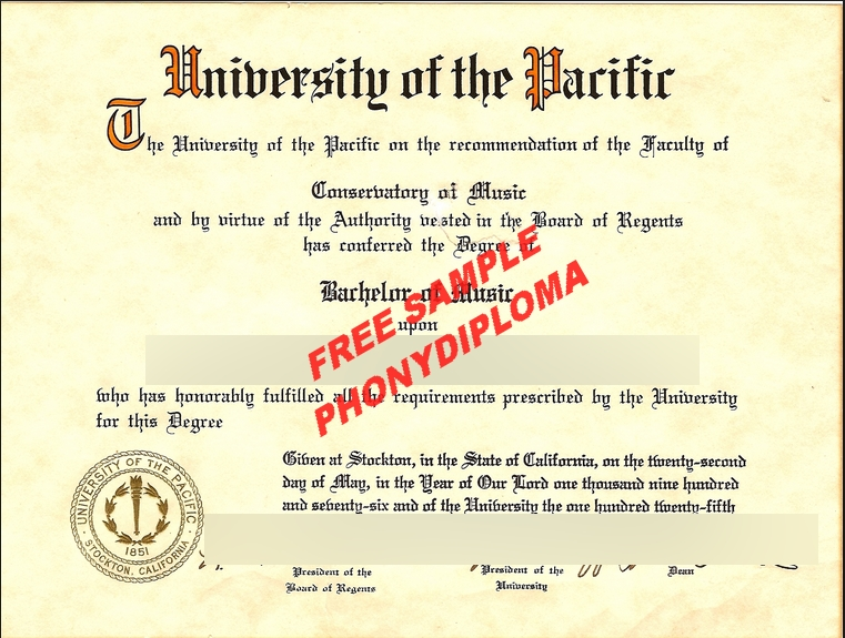 University Of The Pacific Ca Diploma Free Sample From Phonydiploma