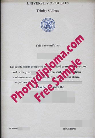 University Of Dublin Trinity College Free Sample From Phonydiploma