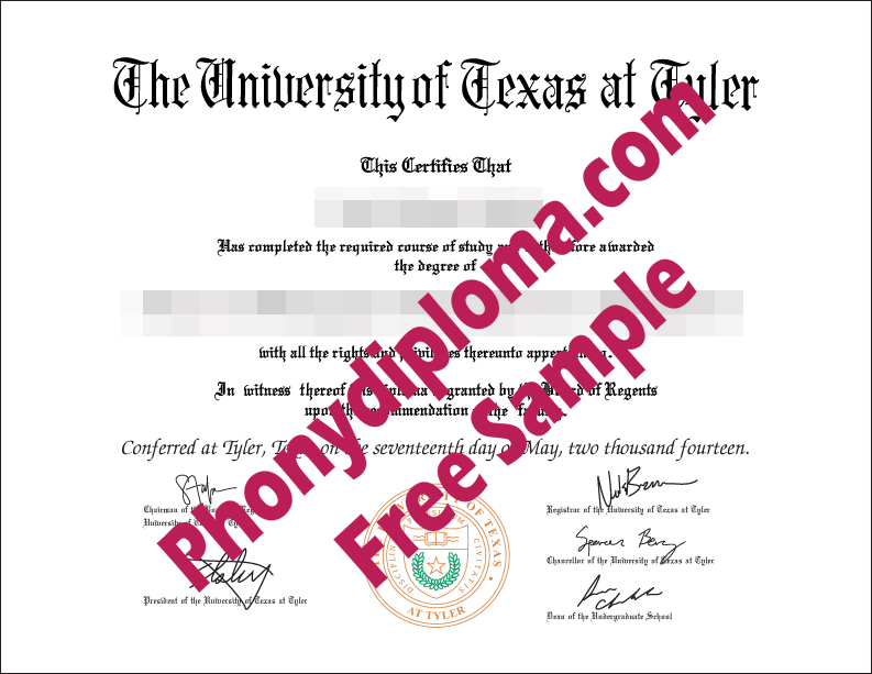 University Of Texas At Tyler Free Sample From Phonydiploma