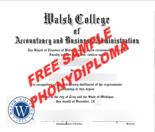 Walsh College Diploma Free Sample From Phonydiploma
