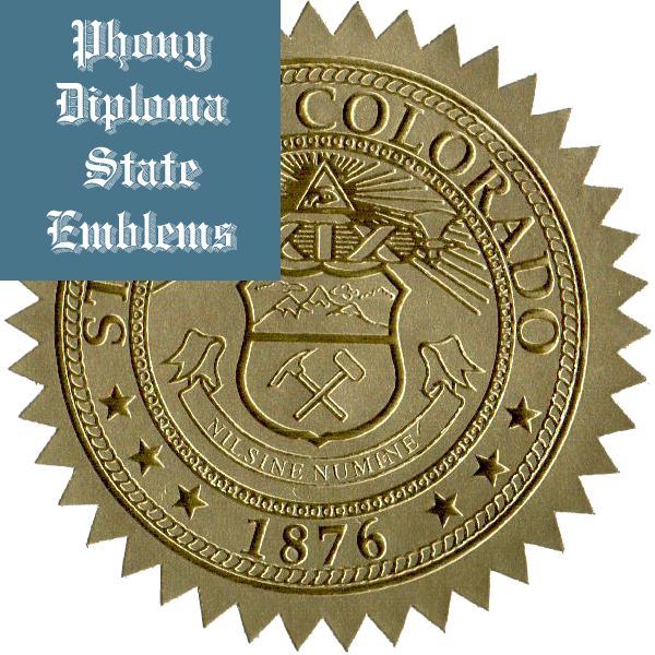 Colorado Embossed Gold State Emblem Applied To Fake Diplomas From Phonydiploma