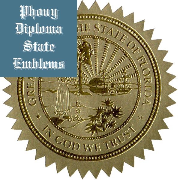 Florida Embossed Gold State Emblem Applied To Fake Diplomas From Phonydiploma