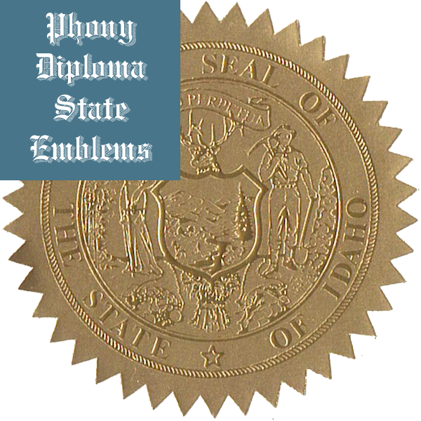 Idaho Embossed Gold State Emblem Applied To Fake Diplomas From Phonydiploma