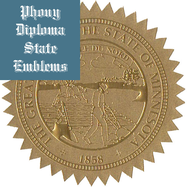 Minnesota Embossed Gold State Emblem Applied To Fake Diplomas From Phonydiploma