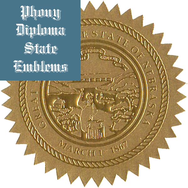Nebraska Embossed Gold State Emblem Applied To Fake Diplomas From Phonydiploma