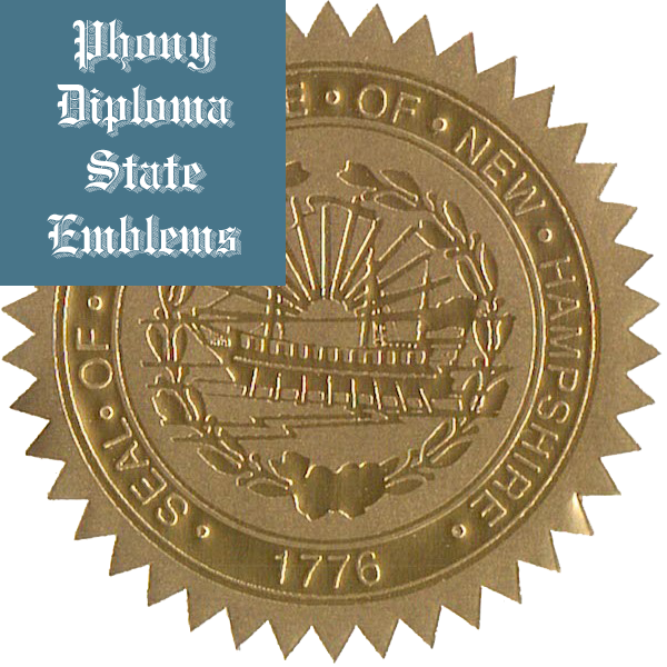 New Hampshire Embossed Gold State Emblem Applied To Fake Diplomas From Phonydiploma
