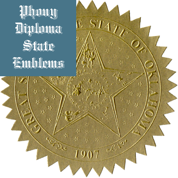 Oklahoma Embossed Gold State Emblem Applied To Fake Diplomas From Phonydiploma