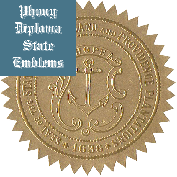 Rhode Island Embossed Gold State Emblem Applied To Fake Diplomas From Phonydiploma