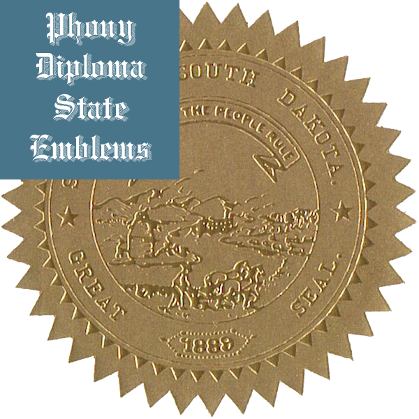 South Dakota Embossed Gold State Emblem Applied To Fake Diplomas From Phonydiploma