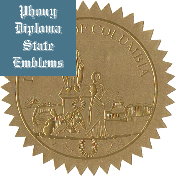 Washington Dc Embossed Gold State Emblem Applied To Fake Diplomas From Phonydiploma
