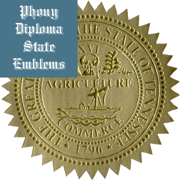 Tennessee Embossed Gold State Emblem Applied To Fake Diplomas From Phonydiploma