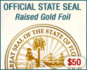 Official State Seal Raised Gold Foil - $35
